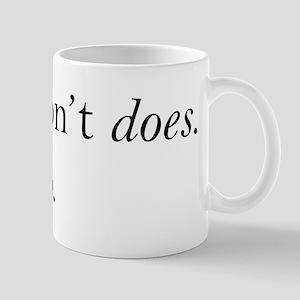 Data Dont Does 11 oz Ceramic Mug