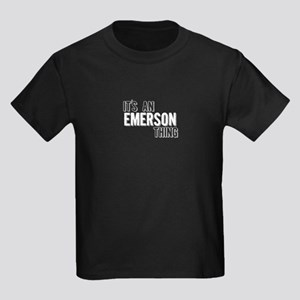 Its An Emerson Thing T-Shirt