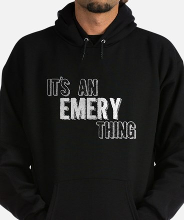 Its An Emery Thing Hoodie