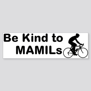 Be Kind To Mamils Bumper Sticker