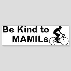 Be Kind To Mamils Bumper Sticker