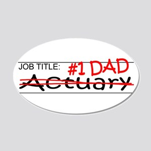 Job Dad Actuary 20x12 Oval Wall Decal