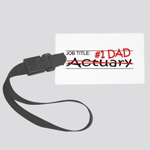 Job Dad Actuary Large Luggage Tag