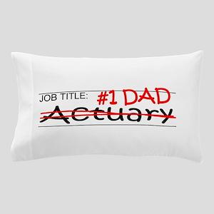 Job Dad Actuary Pillow Case