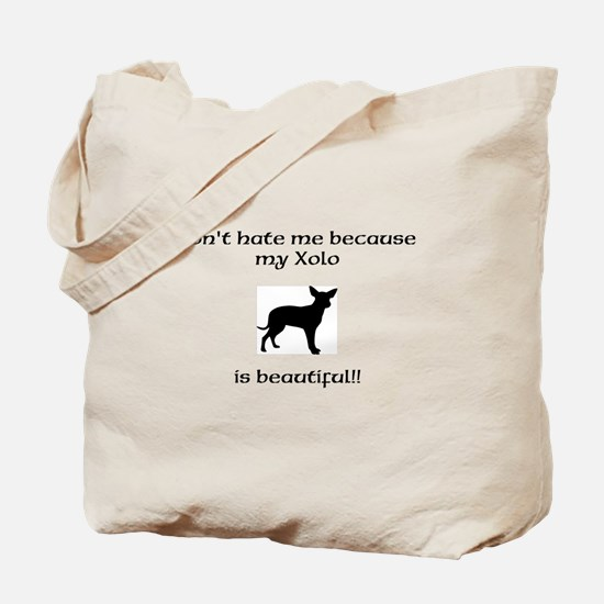 Dont hate...Xolo Tote Bag