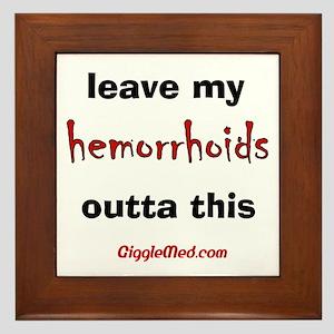 Leave Out Hemorrhoids Framed Tile