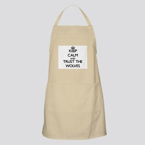 Keep calm and Trust the Wolves Apron