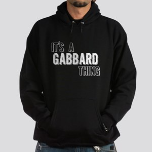 Its A Gabbard Thing Hoodie
