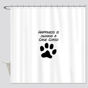 Happiness Is Owning A Cane Corso Shower Curtain