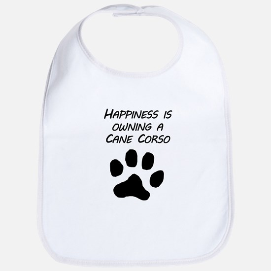 Happiness Is Owning A Cane Corso Bib