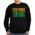 CHIBI This isnt even my final form Sweatshirt