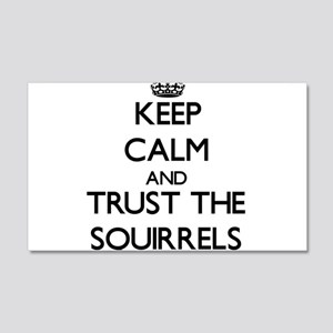 Keep calm and Trust the Squirrels Wall Decal