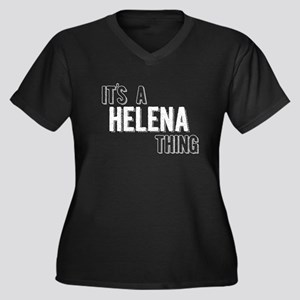 Its A Helena Thing Plus Size T-Shirt