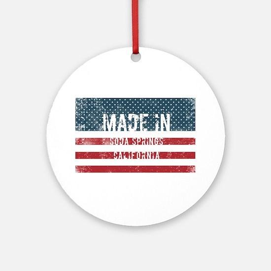 Made in Soda Springs, California Round Ornament