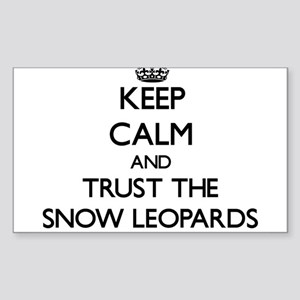 Keep calm and Trust the Snow Leopards Sticker
