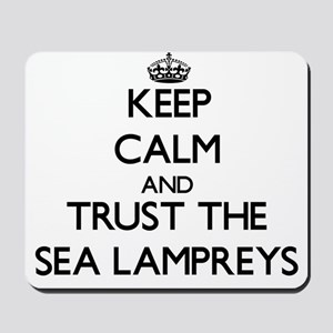 Keep calm and Trust the Sea Lampreys Mousepad