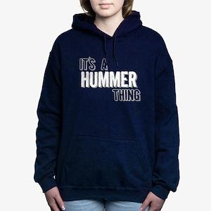 Its A Hummer Thing Women's Hooded Sweatshirt