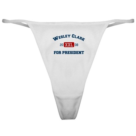 Wesley Clark for President Classic Thong