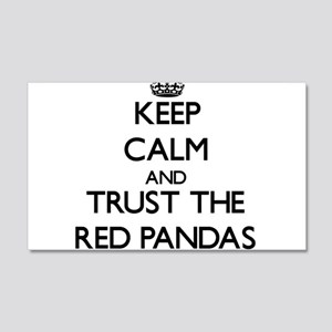 Keep calm and Trust the Red Pandas Wall Decal