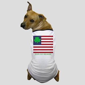 Erin Go Bragh #2 Dog T-Shirt