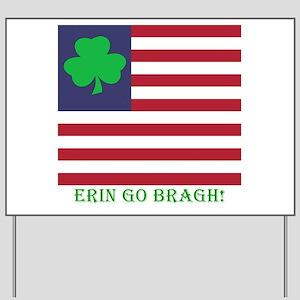 Erin Go Bragh #2 Yard Sign
