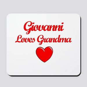 Giovanni Loves Grandma Mousepad