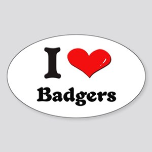 I love badgers Oval Sticker