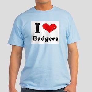 I love badgers Light T-Shirt