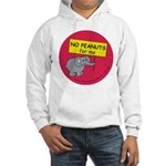 NO PEANUTS for me - allergy a Hooded Sweatshirt