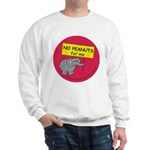 NO PEANUTS for me - allergy a Sweatshirt