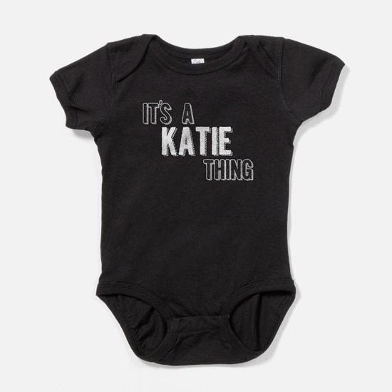 Its A Katie Thing Baby Bodysuit