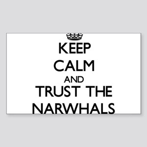 Keep calm and Trust the Narwhals Sticker
