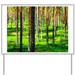 Pine forest Yard Sign