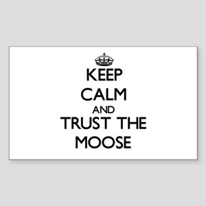 Keep calm and Trust the Moose Sticker
