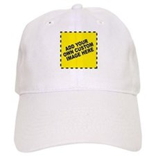 Add Your Own Custom Image Baseball Cap