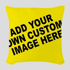Add Your Own Custom Image Woven Throw Pillow