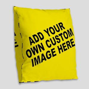 Add Your Own Custom Image Burlap Throw Pillow