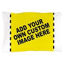 Add Your Own Custom Image Pillow Case