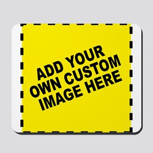 Add Your Own Custom Image Mousepad