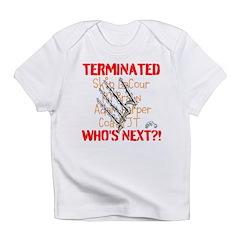 COATH TERMINATED Infant T-Shirt