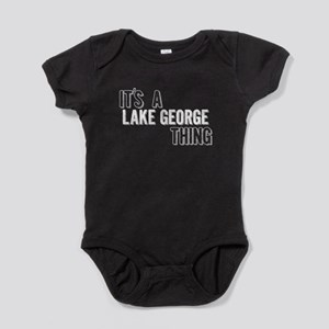 Its A Lake George Thing Baby Bodysuit