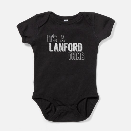 Its A Lanford Thing Baby Bodysuit