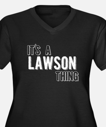 Its A Lawson Thing Plus Size T-Shirt