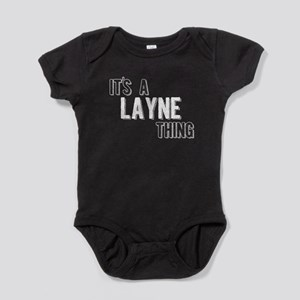 Its A Layne Thing Baby Bodysuit