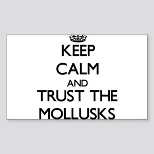 Keep calm and Trust the Mollusks Sticker