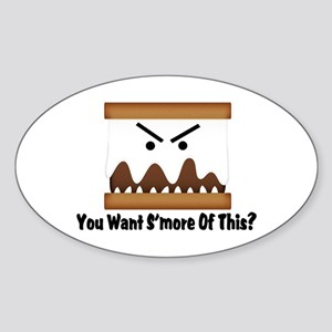 You Want S'more Of This? Sticker (Oval)