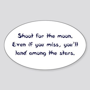 Shoot for the Moon Oval Sticker