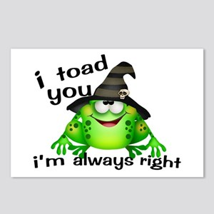 I Toad You I'm Always Rig Postcards (Package of 8)