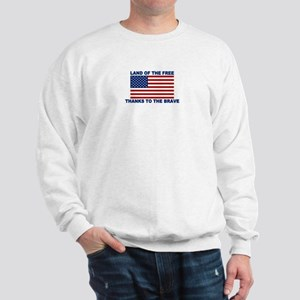 Land Of The Free Thanks To The Brave Sweatshirt
