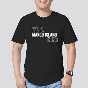 Its A Marco Island Thing T-Shirt